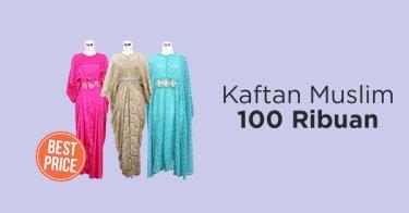 Kaftan Muslim 100 Ribuan