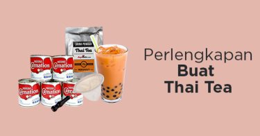 Perlengkapan Buat Thai Tea