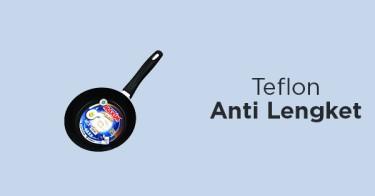 Teflon Anti Lengket