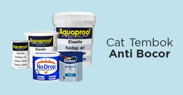 Cat Tembok Anti Bocor