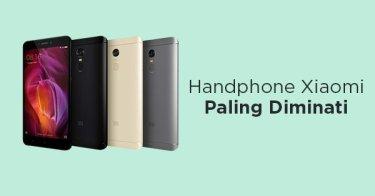 Handphone Xiaomi Paling Diminati