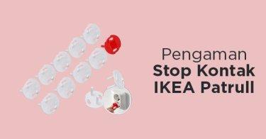 Pengaman Stop Kontak IKEA Patrull