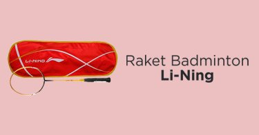 Raket Badminton Li-Ning