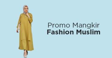 Promo Mangkir Fashion Muslim