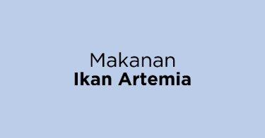 Makanan Ikan Artemia