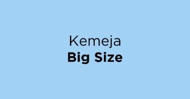 Kemeja Big Size