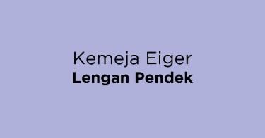 Kemeja Eiger Lengan Pendek
