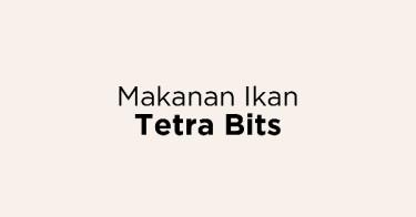 Makanan Ikan Tetra Bits