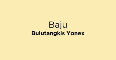 Baju Bulutangkis Yonex