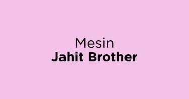 Mesin Jahit Brother
