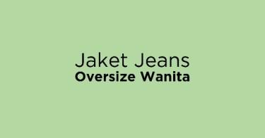 Jaket Jeans Oversize Wanita