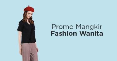 Promo Mangkir Fashion Wanita