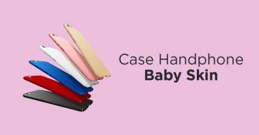 Casing Handphone Baby Skin