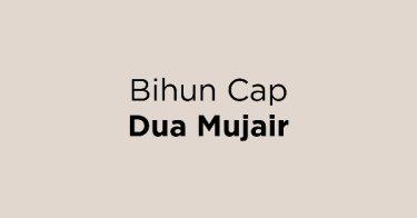 Bihun Cap Dua Mujair