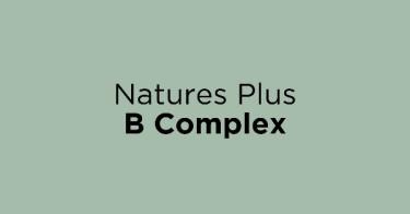 Natures Plus B Complex