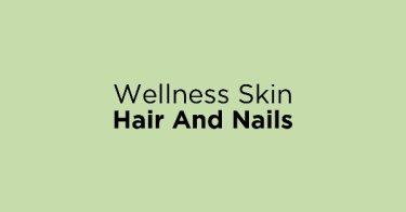 Wellness Skin Hair And Nails