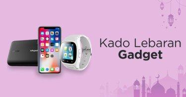 Kado Lebaran Gadget