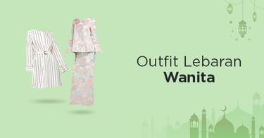 Outfit Lebaran Wanita