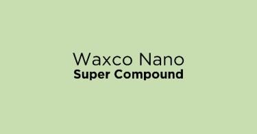 Waxco Nano Super Compound