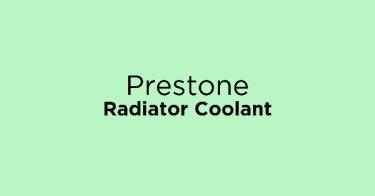 Prestone Radiator Coolant