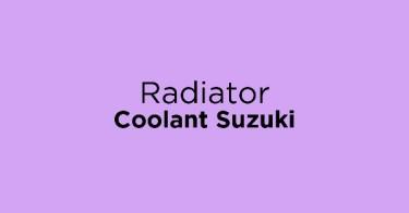 Radiator Coolant Suzuki