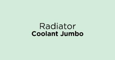 Radiator Coolant Jumbo