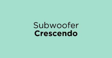 Subwoofer Crescendo