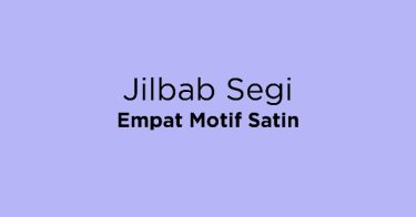 Jilbab Segi Empat Motif Satin