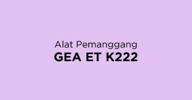 Alat Pemanggang GEA ET K222