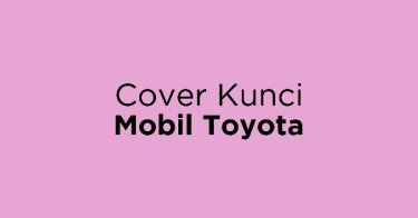 Cover Kunci Mobil Toyota