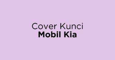 Cover Kunci Mobil Kia