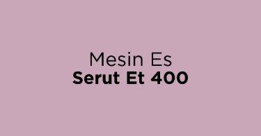 Mesin Es Serut Et 400