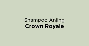 Shampoo Anjing Crown Royale