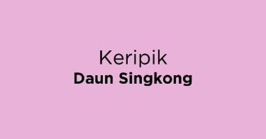 Keripik Daun Singkong