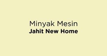 Minyak Mesin Jahit New Home