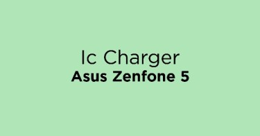 Ic Charger Asus Zenfone 5
