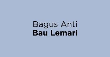 Bagus Anti Bau Lemari