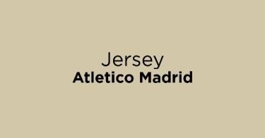 Jersey Atletico Madrid