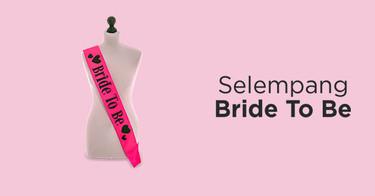 Selempang Bride To Be