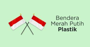 Bendera Merah Putih Plastik