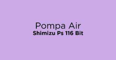 Pompa Air Shimizu Ps 116 Bit