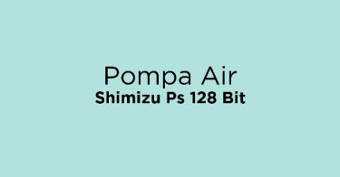 Pompa Air Shimizu Ps 128 Bit