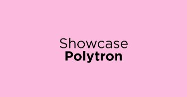 Showcase Polytron